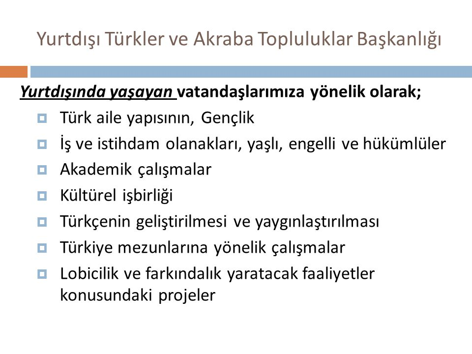 Yurtdışı Türkler ve Akraba Topluluklar Başkanlığı