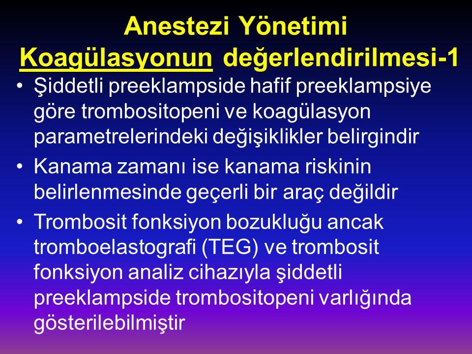 Anestezi Yönetimi Koagülasyonun değerlendirilmesi-1