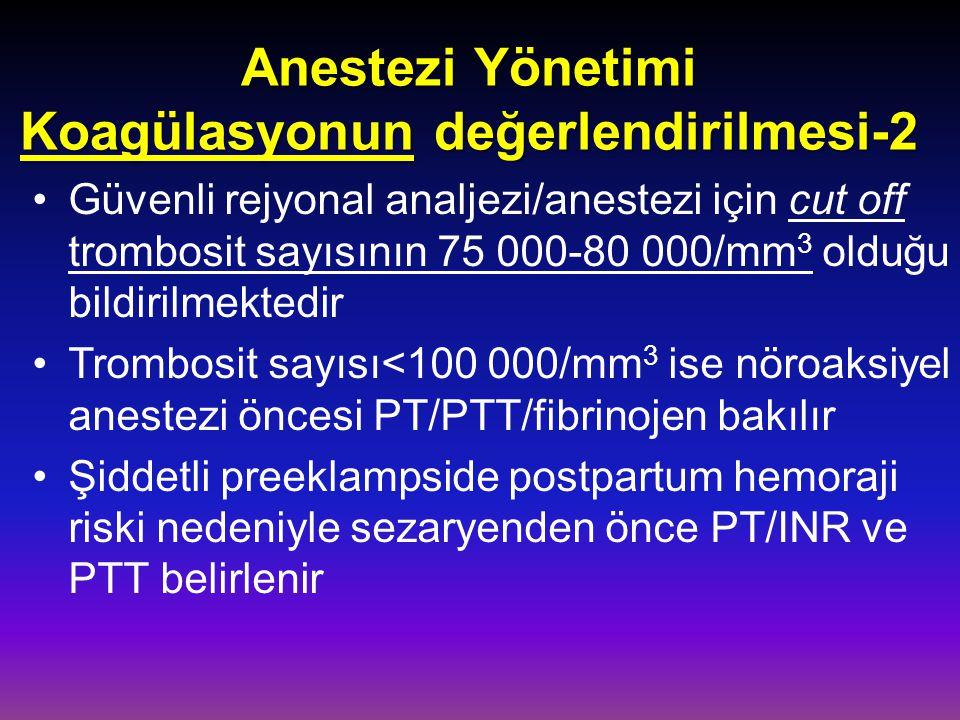 Anestezi Yönetimi Koagülasyonun değerlendirilmesi-2