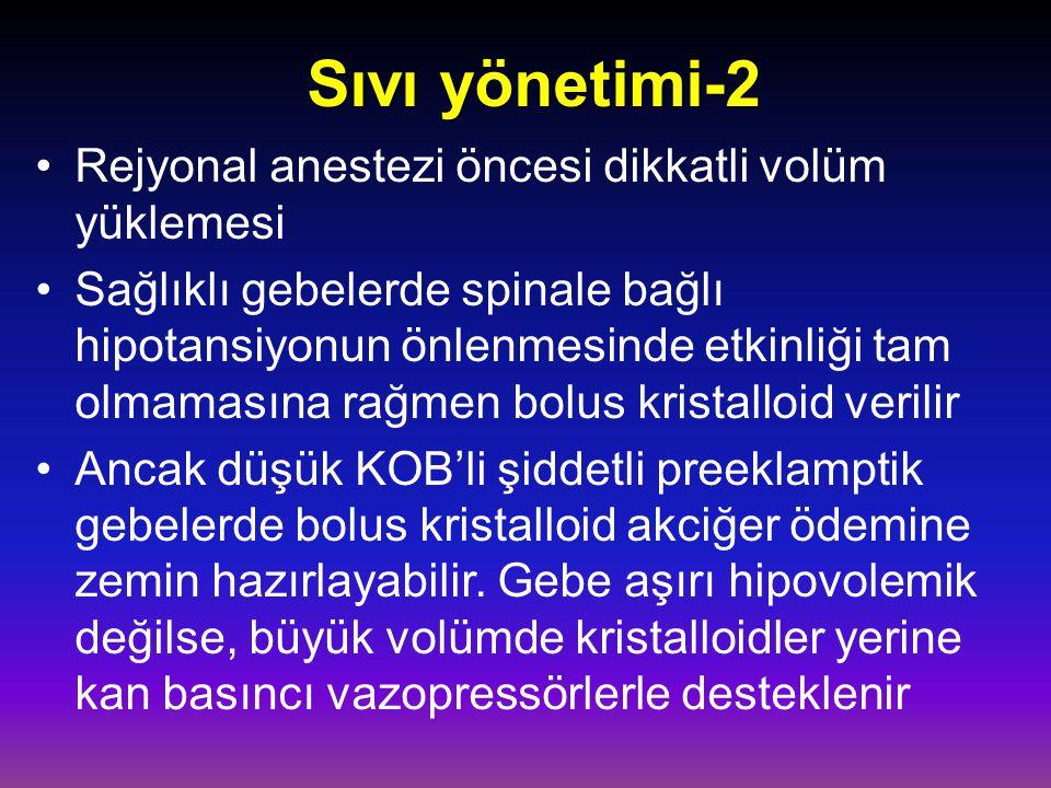 Sıvı yönetimi-2 Rejyonal anestezi öncesi dikkatli volüm yüklemesi