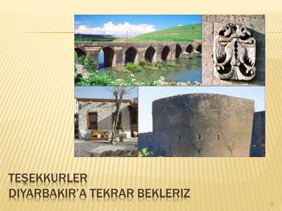 Teşekkurler diyarbakir'a tekrar bekleriz