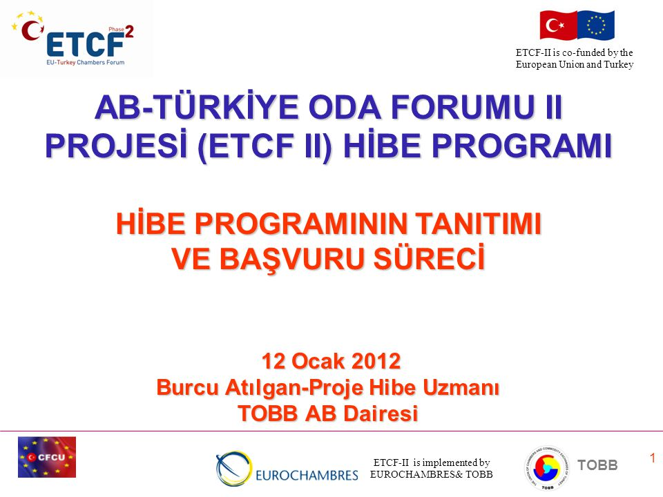 AB-TÜRKİYE ODA FORUMU II PROJESİ (ETCF II) HİBE PROGRAMI