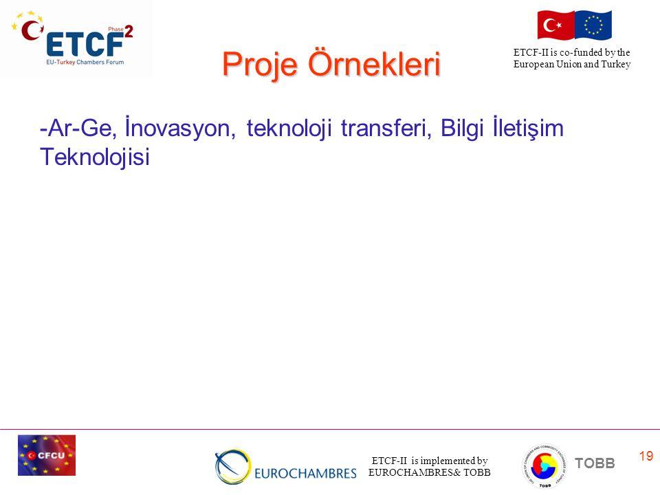 Proje Örnekleri -Ar-Ge, İnovasyon, teknoloji transferi, Bilgi İletişim