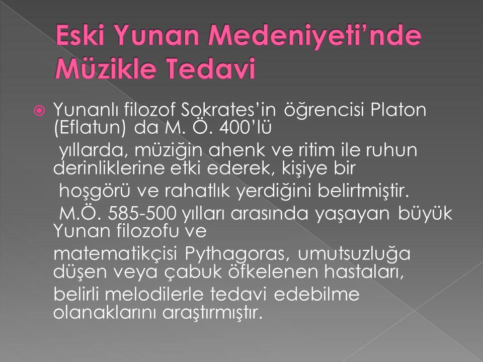 Eski Yunan Medeniyeti'nde Müzikle Tedavi