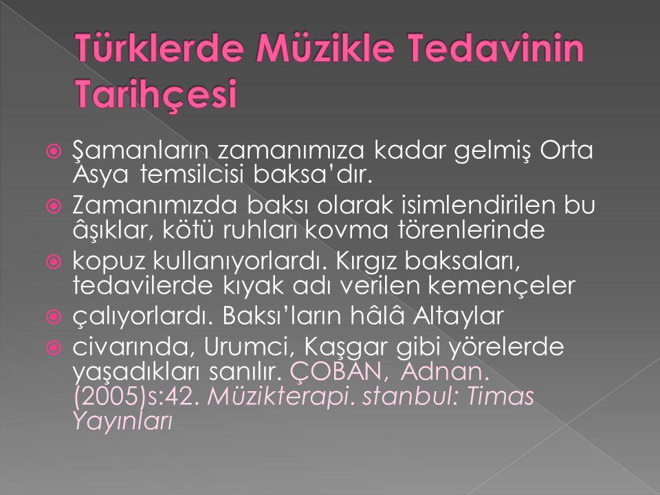 Türklerde Müzikle Tedavinin Tarihçesi