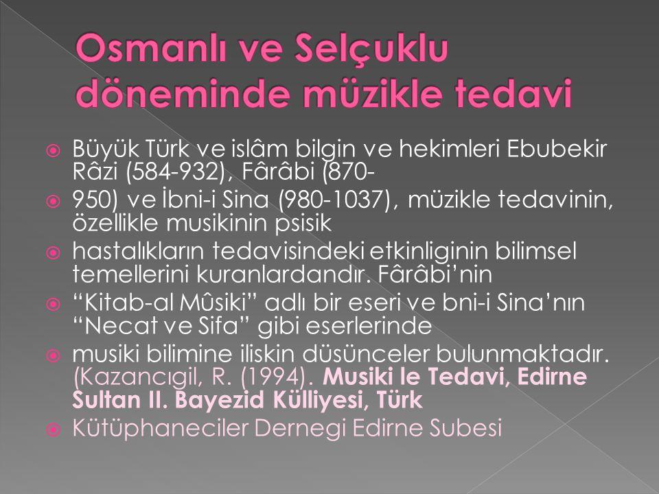 Osmanlı ve Selçuklu döneminde müzikle tedavi