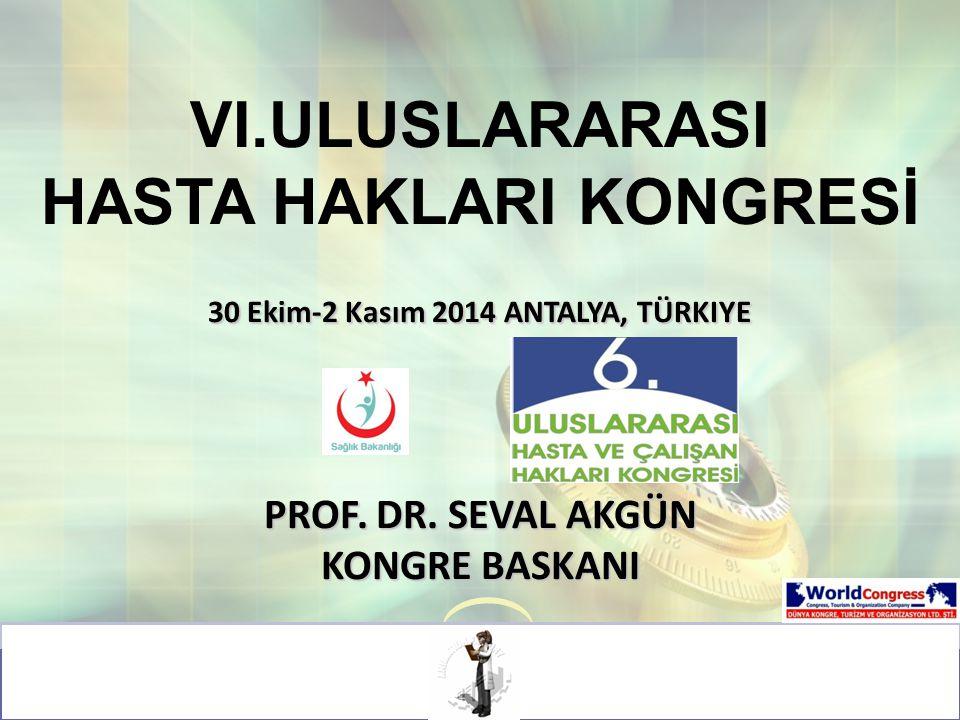 30 Ekim-2 Kasım 2014 ANTALYA, TÜRKIYE