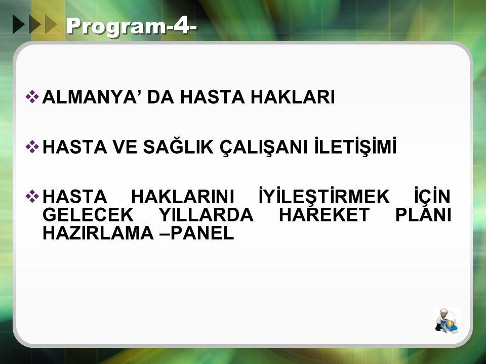Program-4- ALMANYA' DA HASTA HAKLARI