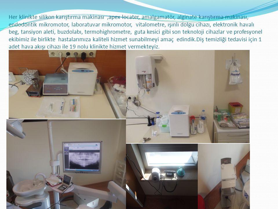 Her klinikte silikon karıştırma makinası ,apex locater, amalgamatör, alginate karıştırma makinası, endodontik mikromotor, laboratuvar mikromotor, vitalometre, ışınlı dolgu cihazı, elektronik havalı beg, tansiyon aleti, buzdolabı, termohighrometre, guta kesici gibi son teknoloji cihazlar ve profesyonel ekibimiz ile birlikte hastalarımıza kaliteli hizmet sunabilmeyi amaç edindik.Diş temizliği tedavisi için 1 adet hava akışı cihazı ile 19 nolu klinikte hizmet vermekteyiz.