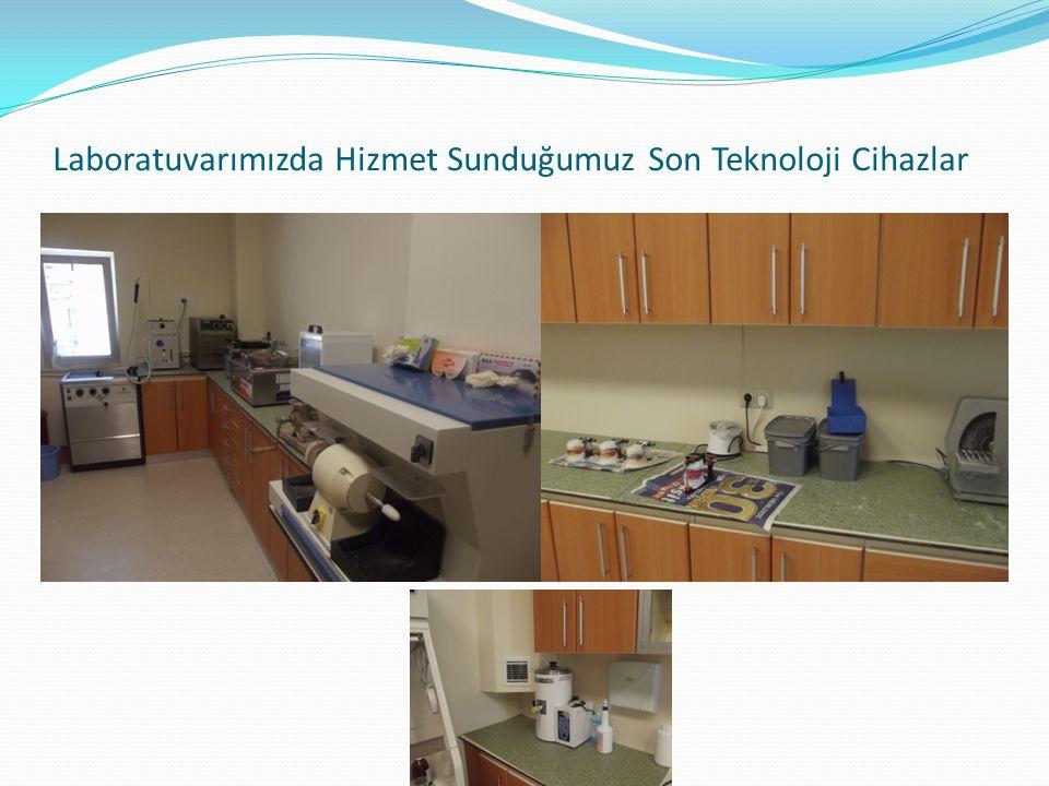 Laboratuvarımızda Hizmet Sunduğumuz Son Teknoloji Cihazlar