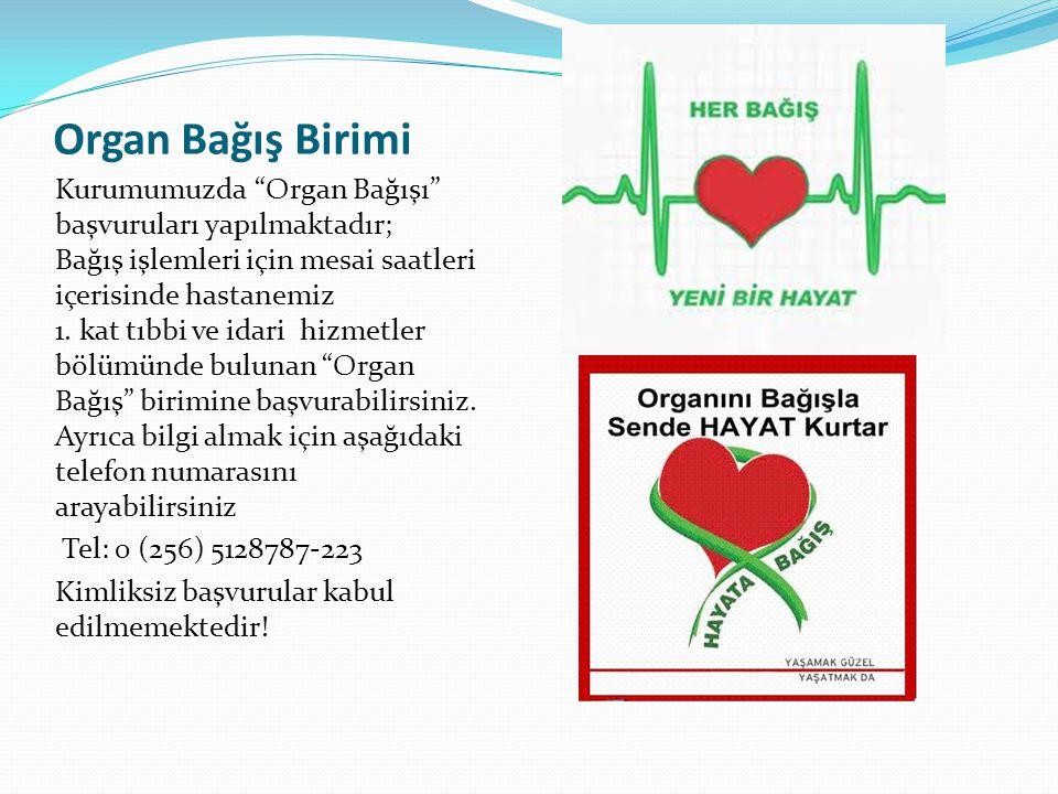 Organ Bağış Birimi