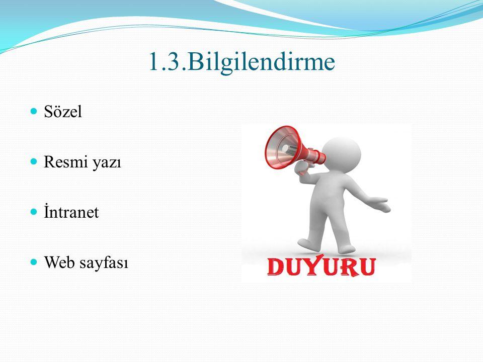 1.3.Bilgilendirme Sözel Resmi yazı İntranet Web sayfası