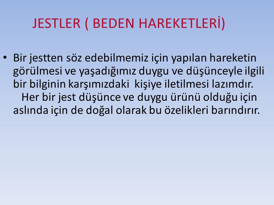 JESTLER ( BEDEN HAREKETLERİ)