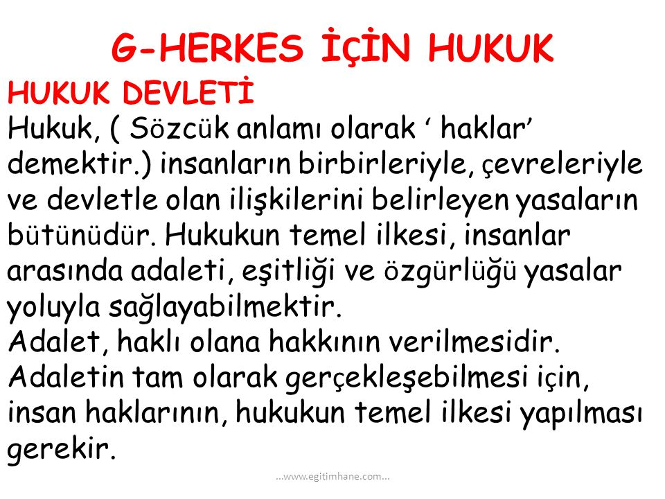 G-HERKES İÇİN HUKUK HUKUK DEVLETİ