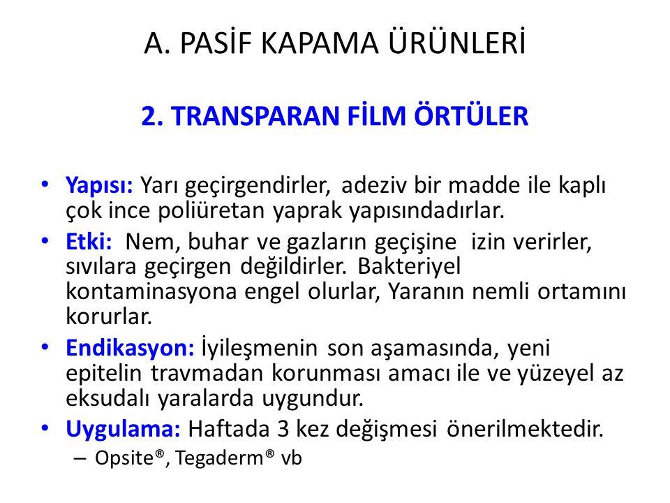 2. TRANSPARAN FİLM ÖRTÜLER