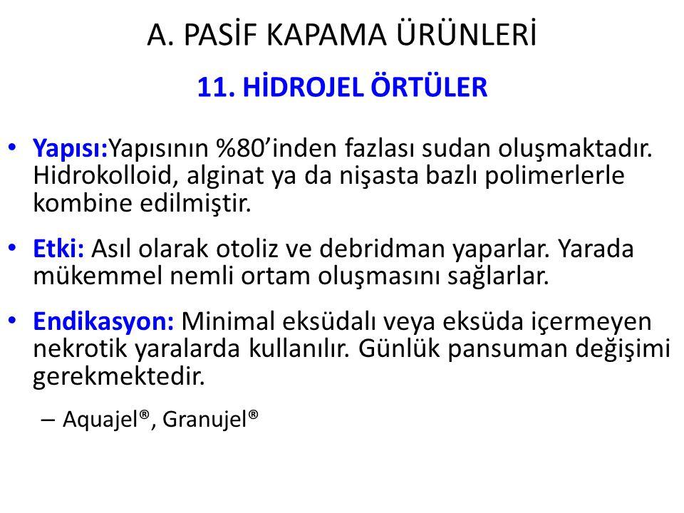 A. PASİF KAPAMA ÜRÜNLERİ