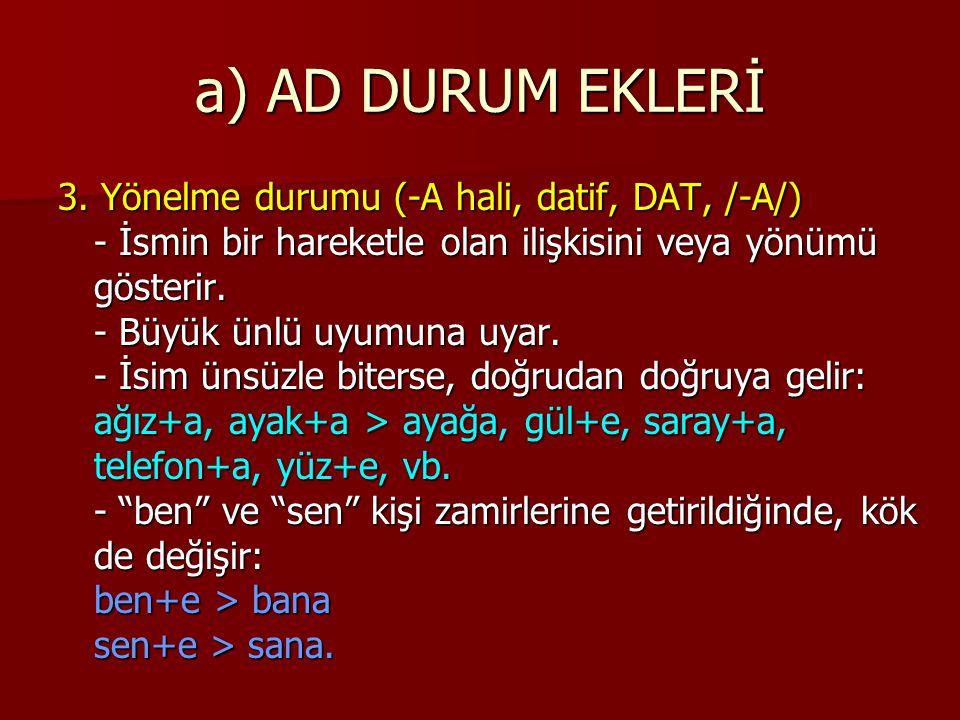 a) AD DURUM EKLERİ