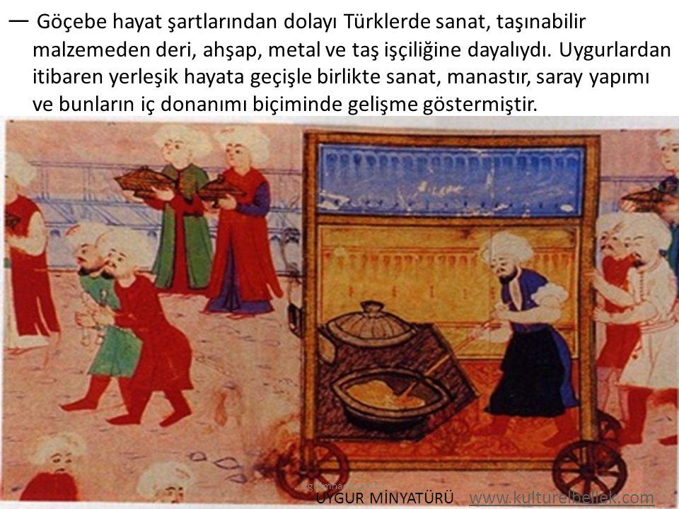 UYGUR MİNYATÜRÜ www.kulturelbellek.com