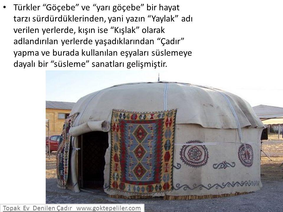 Topak Ev Denilen Çadır www.goktepeliler.com