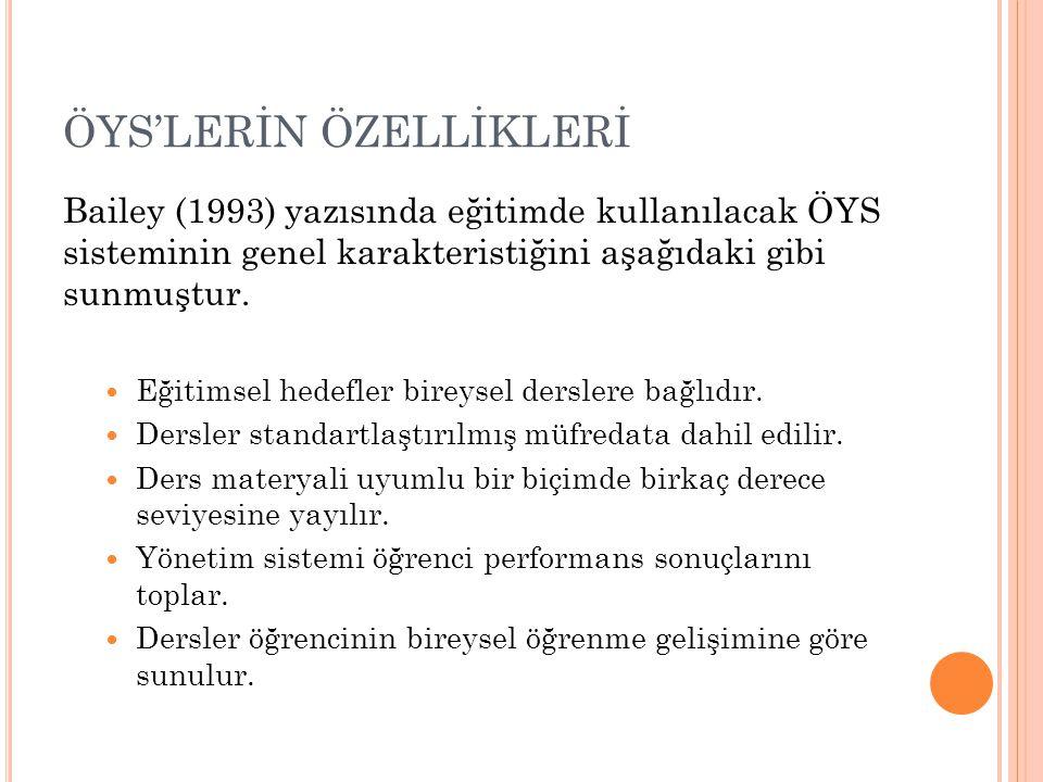 ÖYS'LERİN ÖZELLİKLERİ