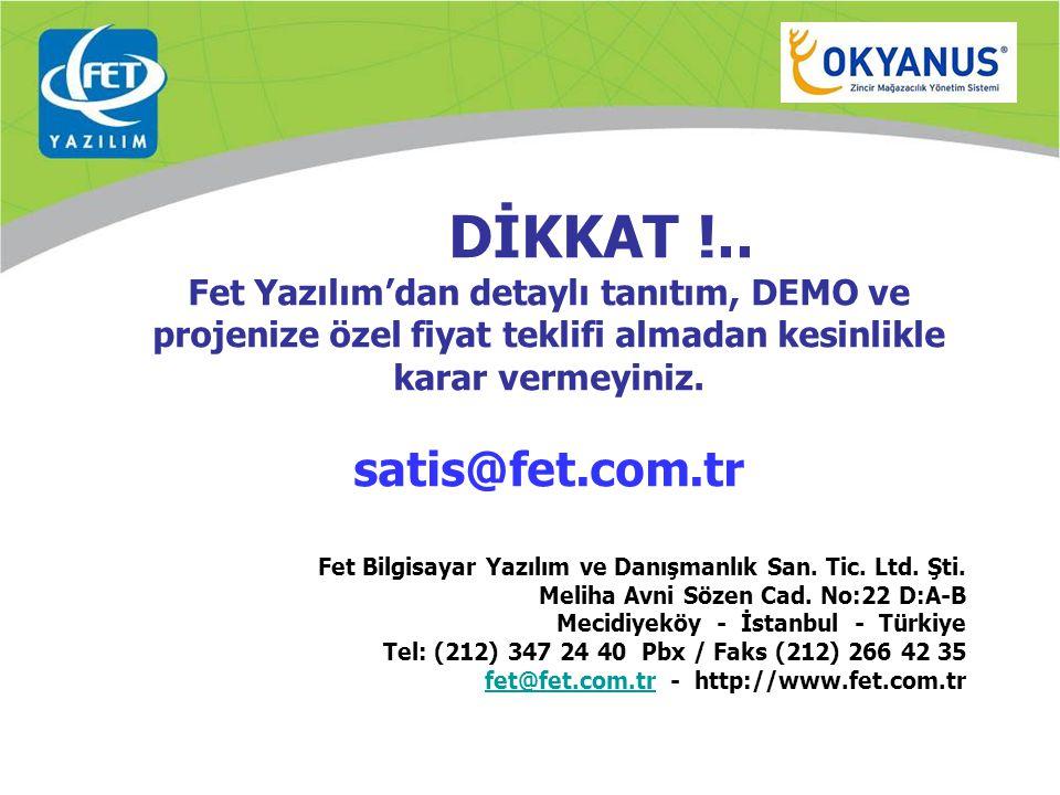 DİKKAT !.. satis@fet.com.tr