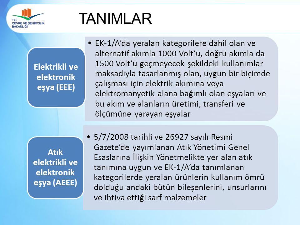 TANIMLAR Elektrikli ve elektronik eşya (EEE)