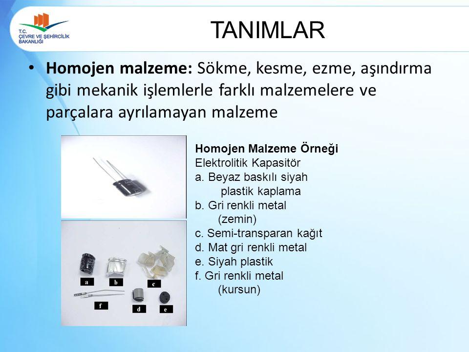TANIMLAR Homojen malzeme: Sökme, kesme, ezme, aşındırma gibi mekanik işlemlerle farklı malzemelere ve parçalara ayrılamayan malzeme.