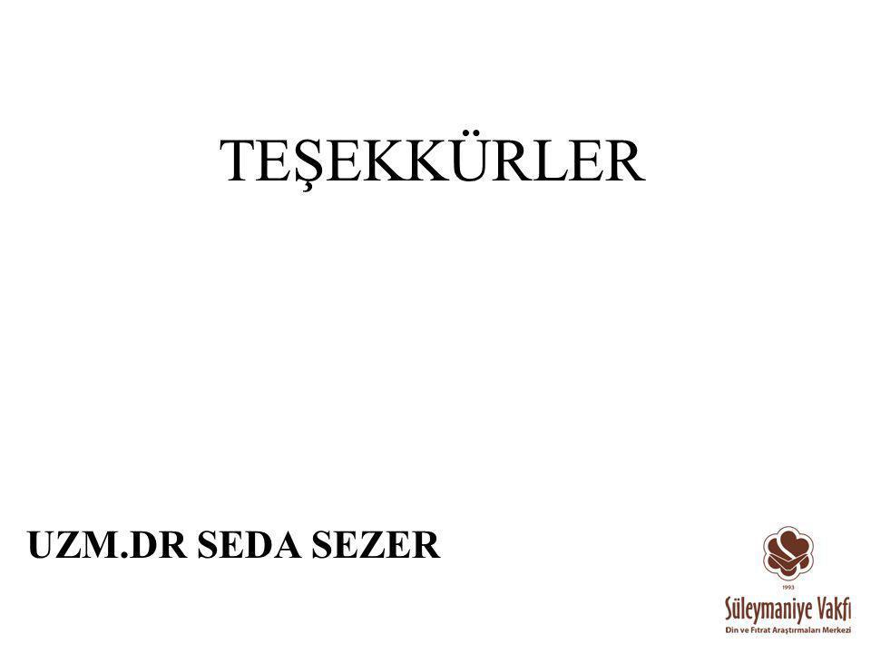 TEŞEKKÜRLER UZM.DR SEDA SEZER