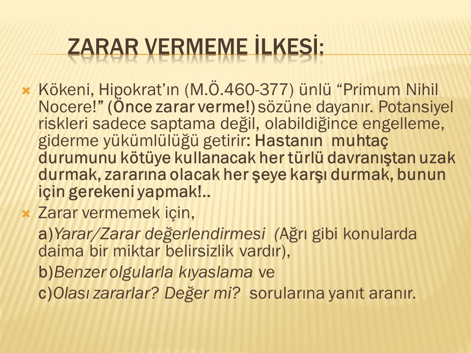 ZARAR VERMEME İLKESİ: