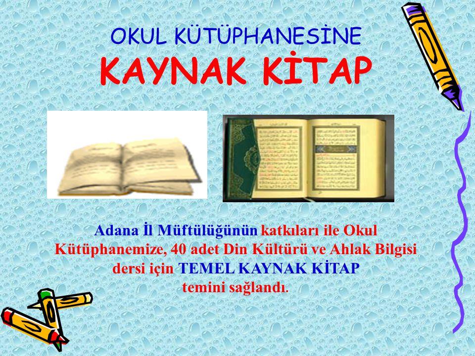 OKUL KÜTÜPHANESİNE KAYNAK KİTAP
