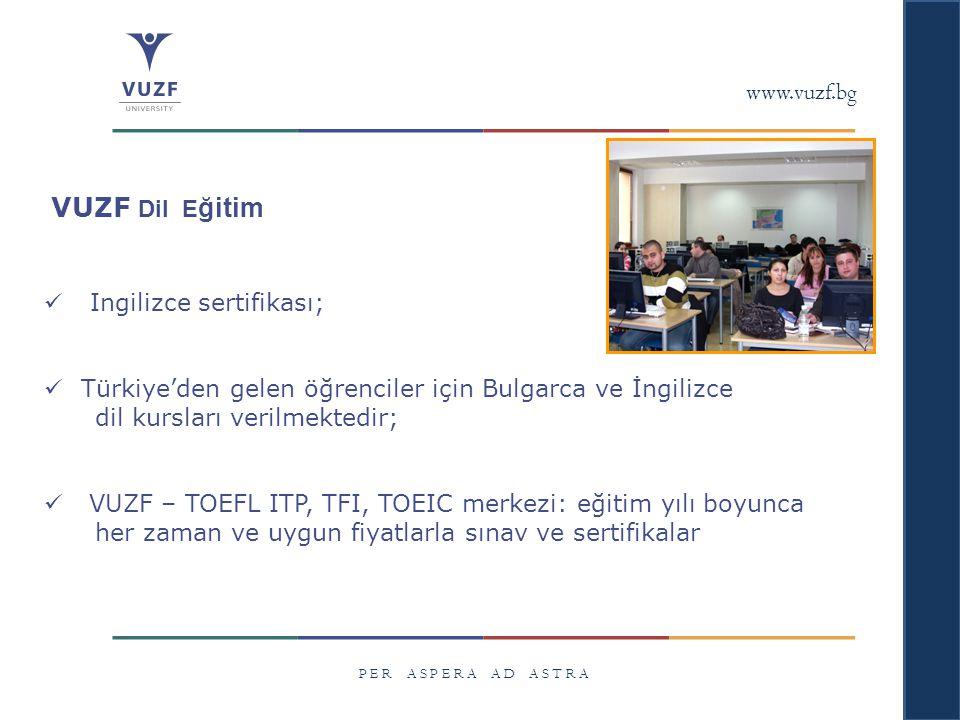 VUZF Dil Eğitim www.vuzf.bg Ingilizce sertifikası;