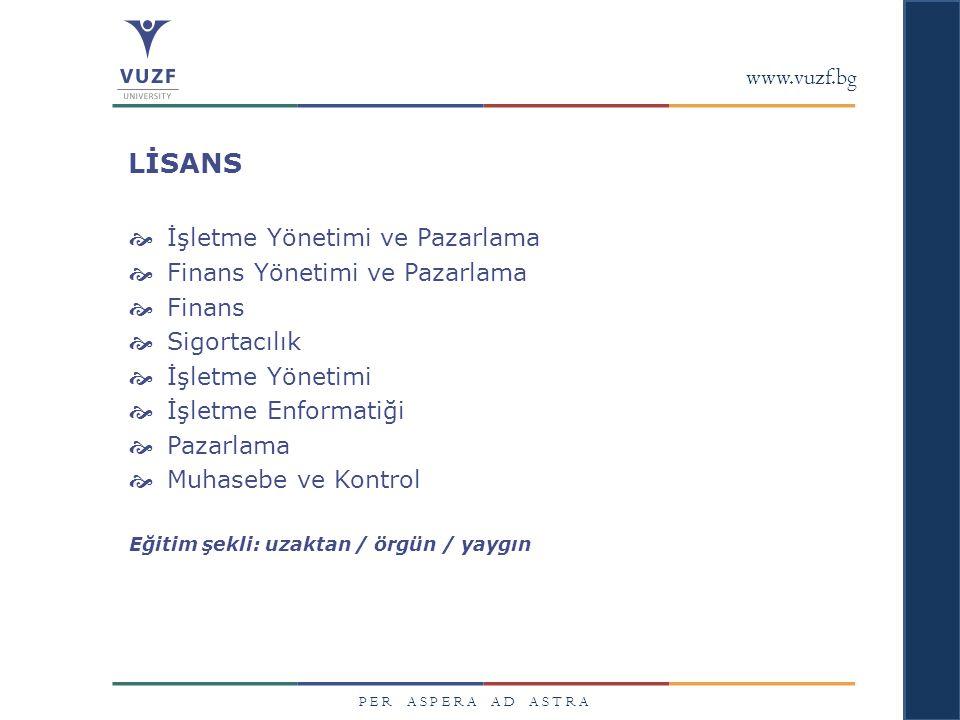 LİSANS www.vuzf.bg İşletme Yönetimi ve Pazarlama