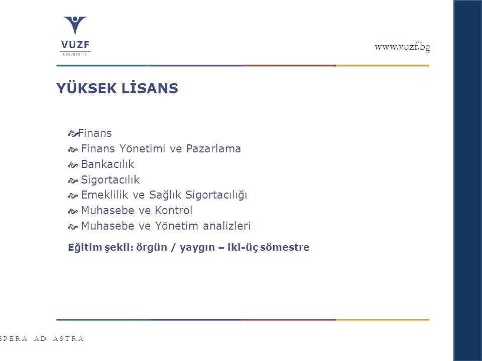 YÜKSEK LİSANS www.vuzf.bg Finans Finans Yönetimi ve Pazarlama