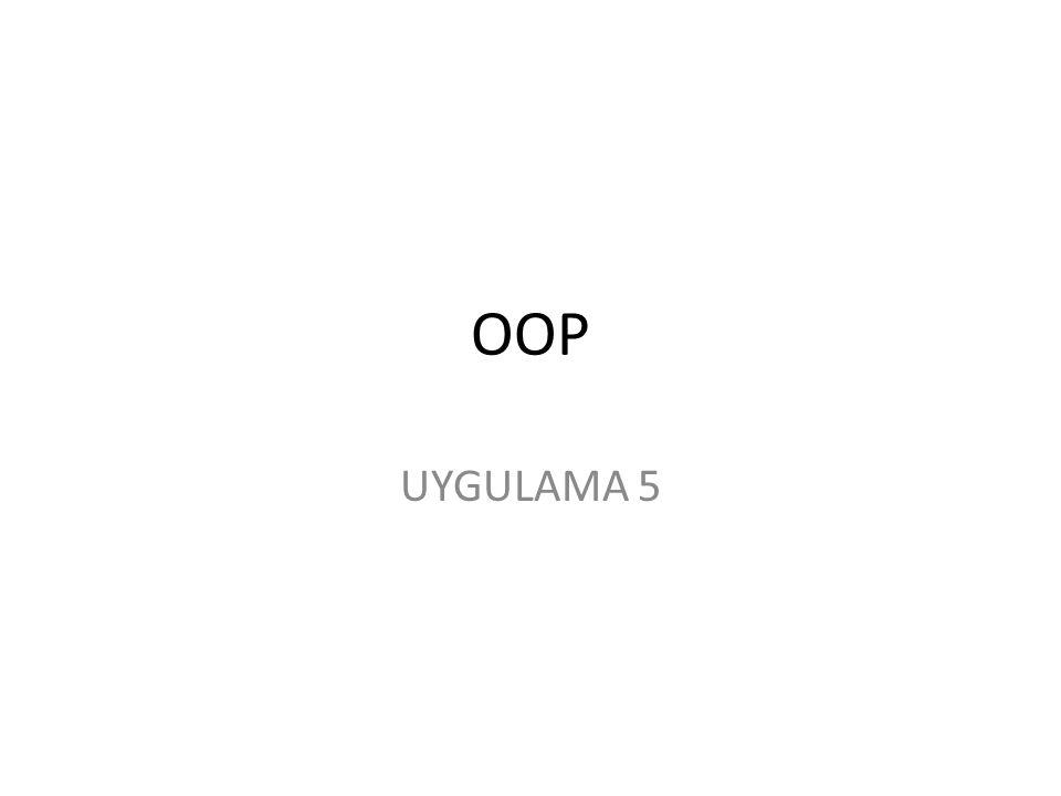 OOP UYGULAMA 5