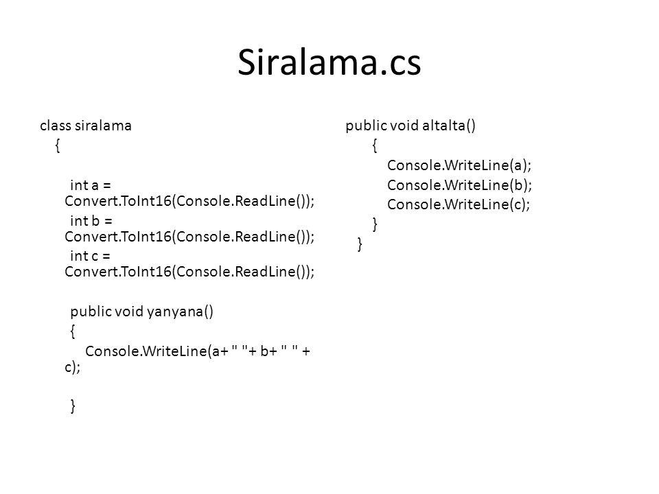 Siralama.cs class siralama {