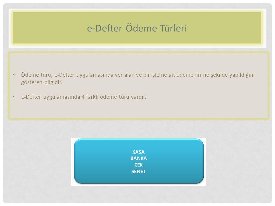 e-Defter Ödeme Türleri