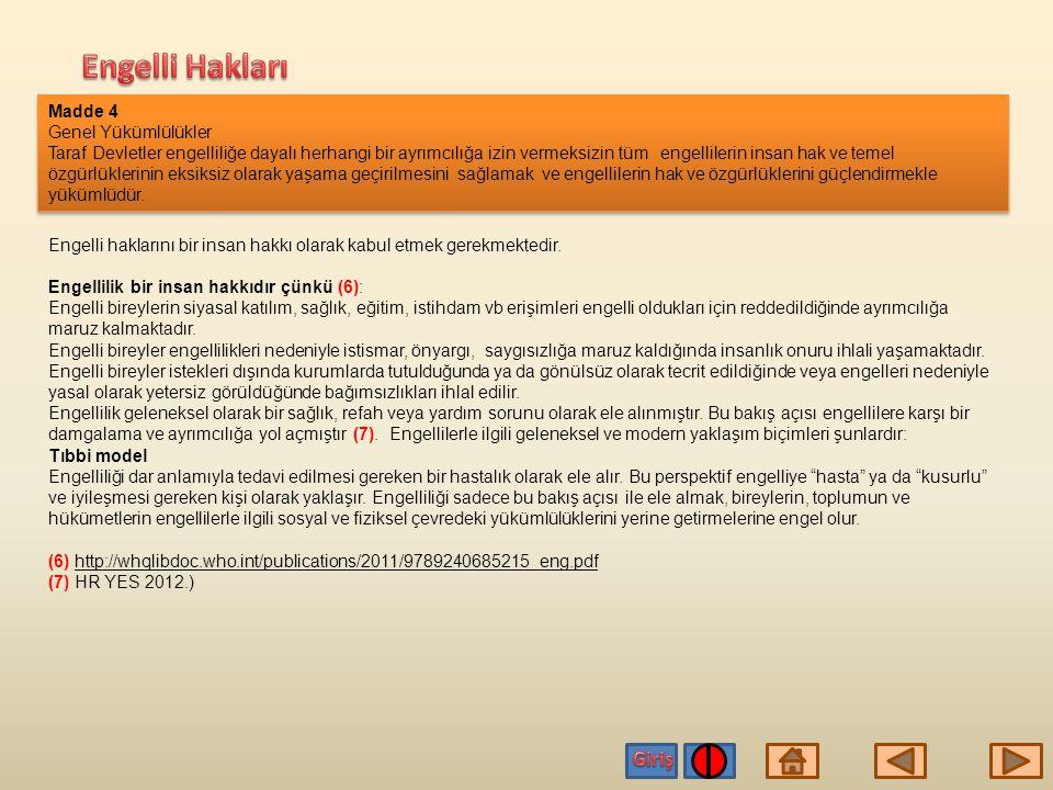 Engelli Hakları Giriş Madde 4 Genel Yükümlülükler