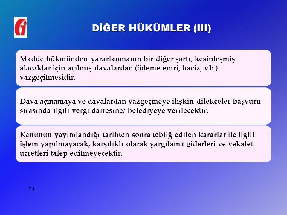 DİĞER HÜKÜMLER (III)