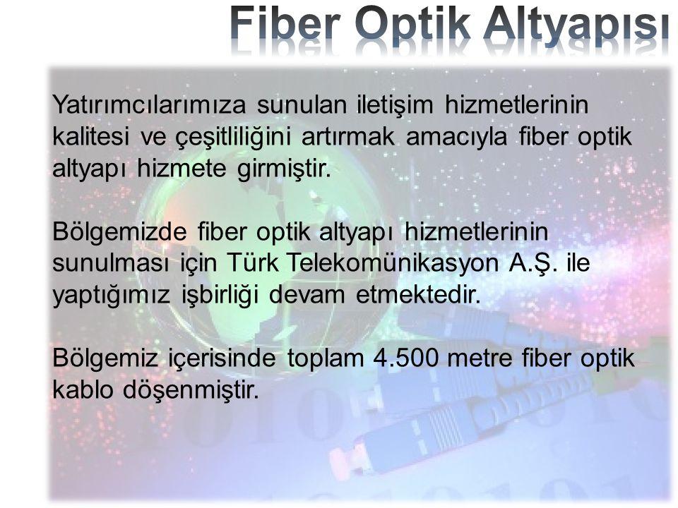 Fiber Optik Altyapısı