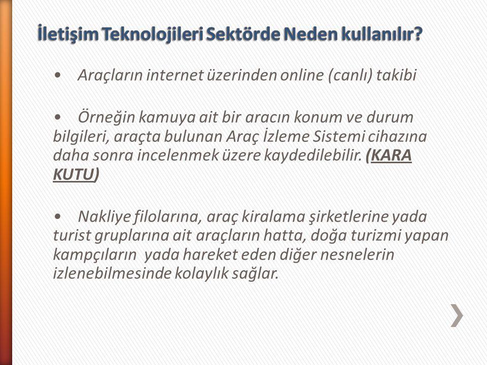 İletişim Teknolojileri Sektörde Neden kullanılır