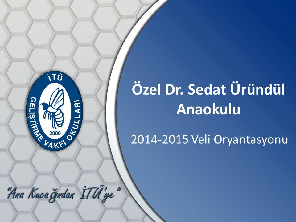 Özel Dr. Sedat Üründül Anaokulu
