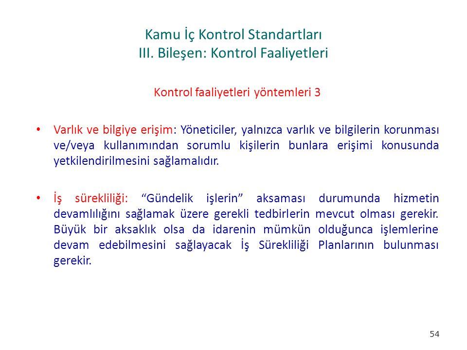 Kamu İç Kontrol Standartları III. Bileşen: Kontrol Faaliyetleri