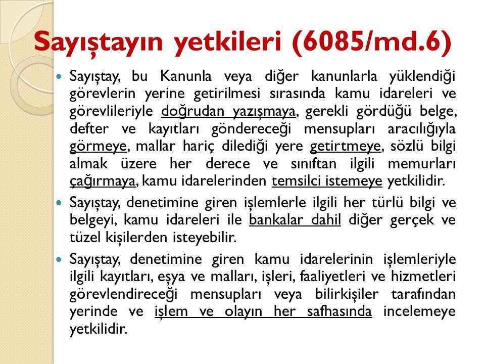 Sayıştayın yetkileri (6085/md.6)