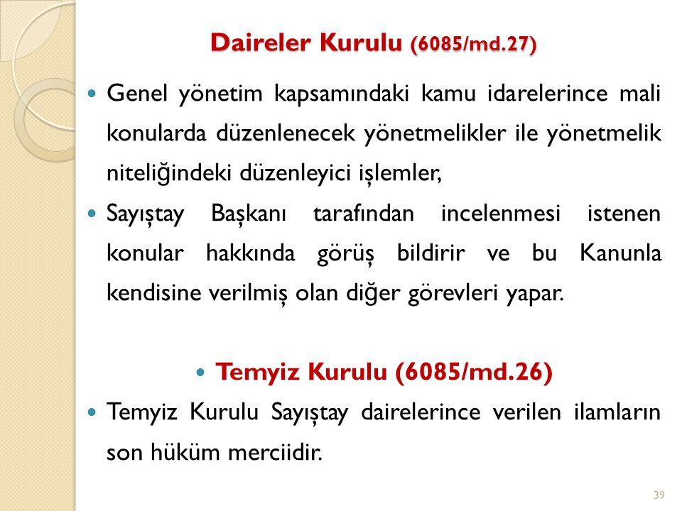 Daireler Kurulu (6085/md.27)