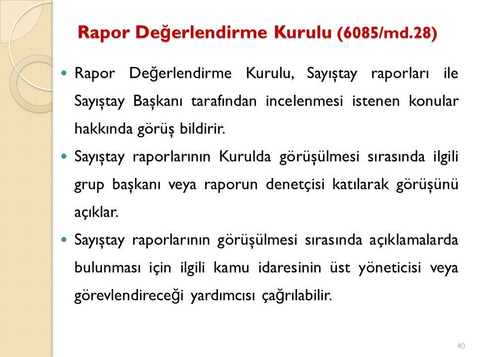 Rapor Değerlendirme Kurulu (6085/md.28)