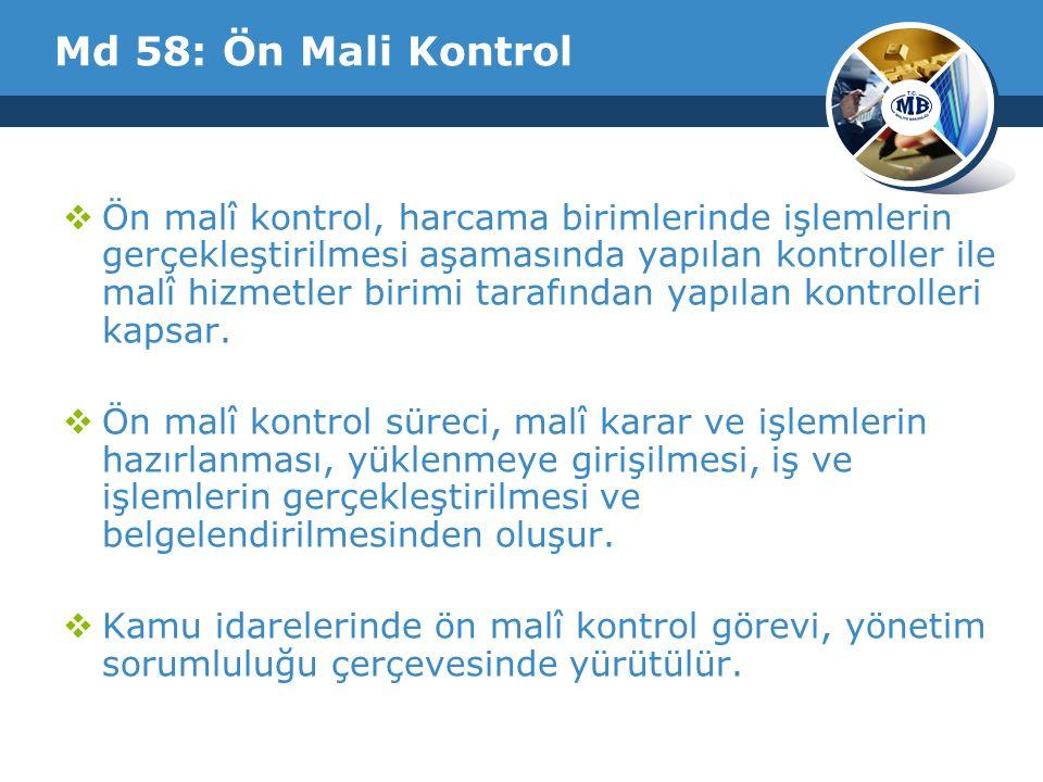 Md 58: Ön Mali Kontrol