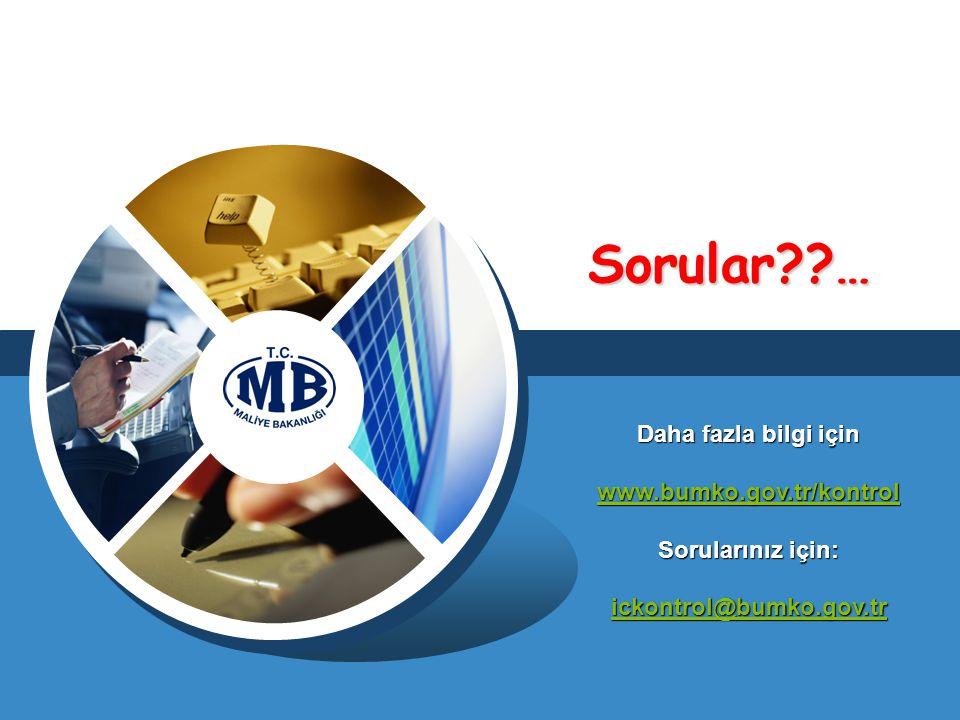 Sorular … Daha fazla bilgi için www.bumko.gov.tr/kontrol Sorularınız için: ickontrol@bumko.gov.tr.