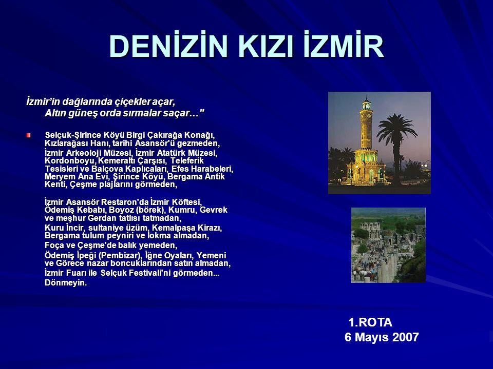 DENİZİN KIZI İZMİR 1.ROTA 6 Mayıs 2007