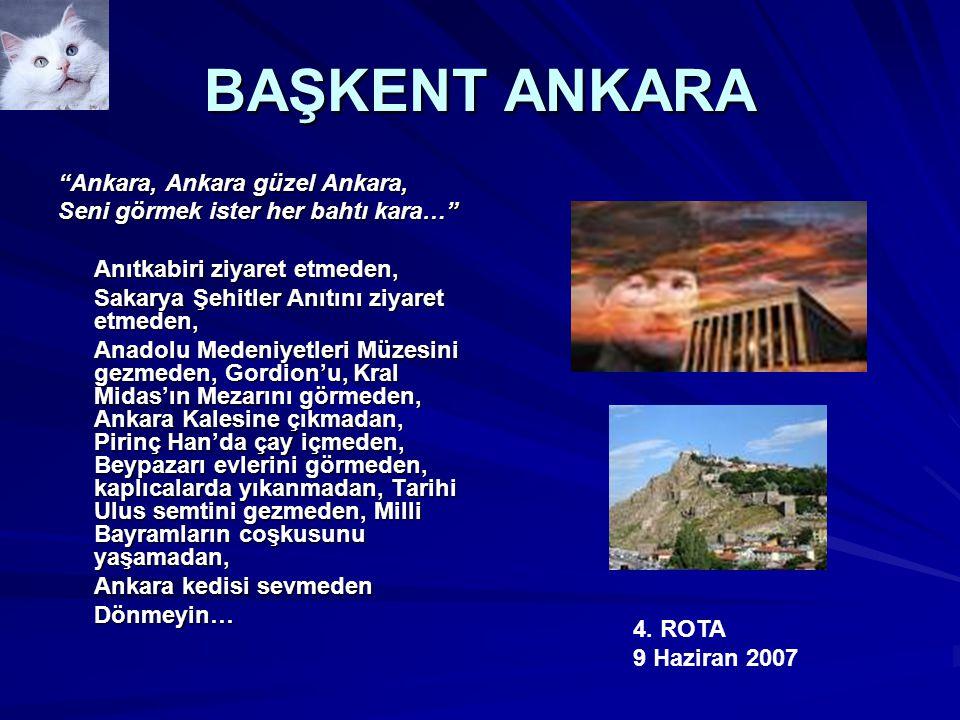 BAŞKENT ANKARA Ankara, Ankara güzel Ankara,