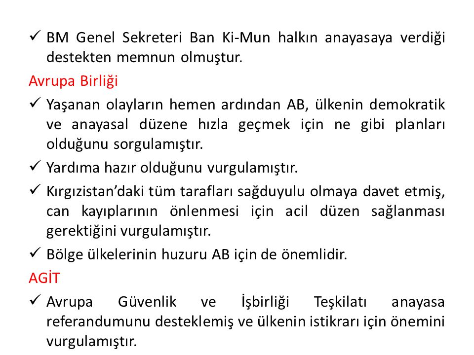 BM Genel Sekreteri Ban Ki-Mun halkın anayasaya verdiği destekten memnun olmuştur.